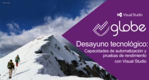 Desayuno tecnológico: Automatización funcional y pruebas de rendimiento con Visual Studio
