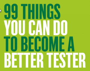 99 cosas para ser mejor tester (II)